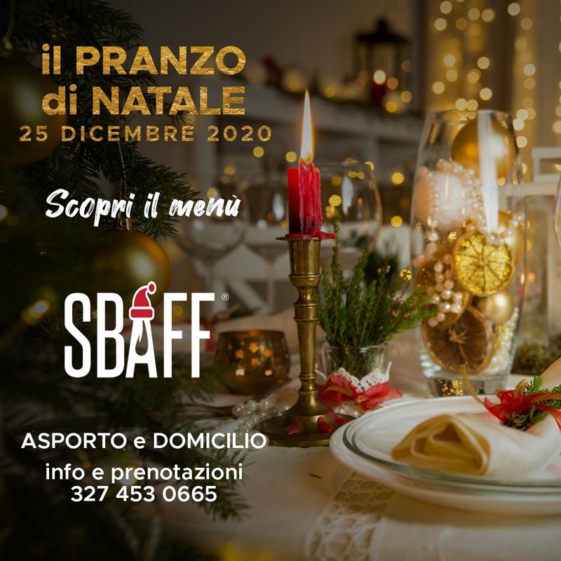Pranzo di Natale da SBAFF